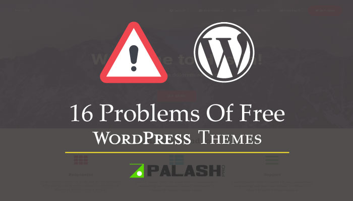 16 Problems Of Free WordPress Theme