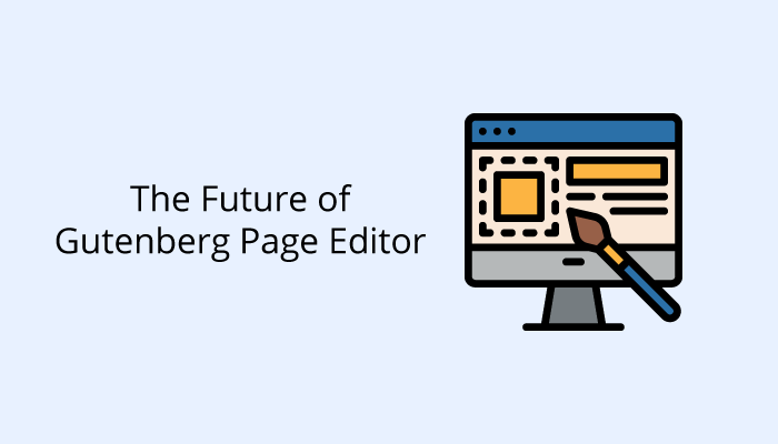 The Future of Gutenberg Page Editor
