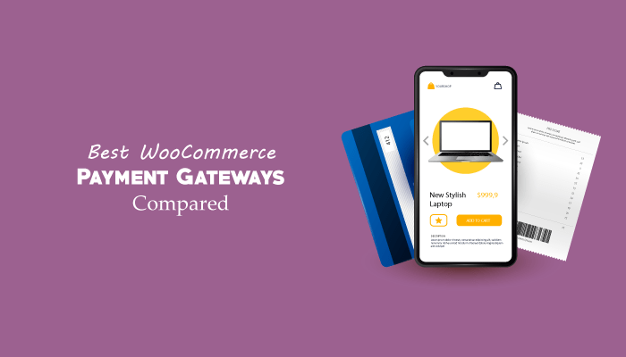 7 Best WooCommerce Payment Gateways Compared