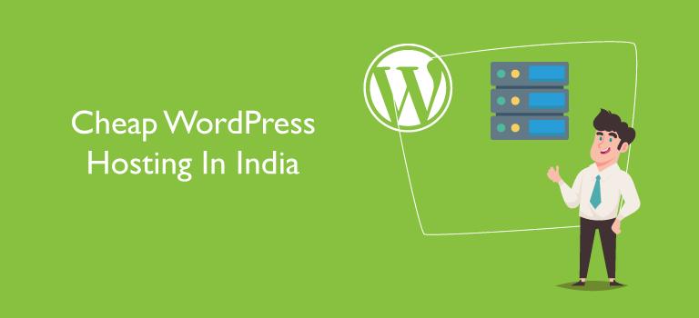 Cheap WordPress Hosting In India