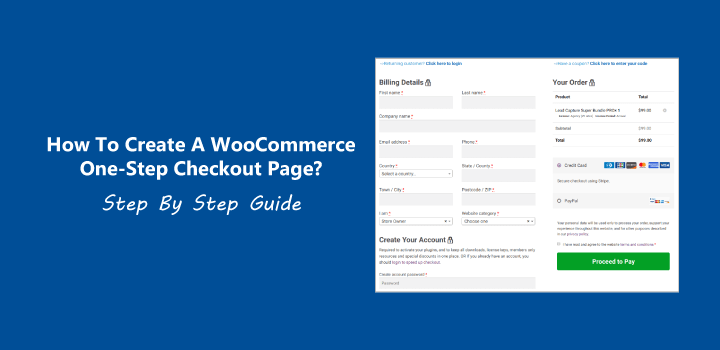 How to create a WooCommerce One-Step Checkout Page? Step by Step Guide