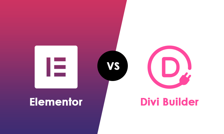 Elementor Vs Divi (2021): Which One Should You Use?