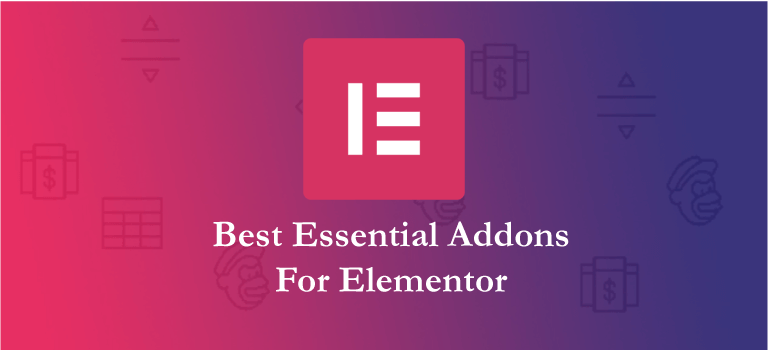 10 Essential Addons For Elementor (Reviewed)