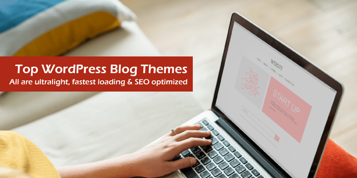 20 Best WordPress Themes For Blogs 2021 Reviewed
