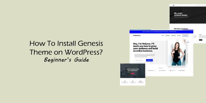How to Install Genesis Theme on WordPress? Beginner's Guide