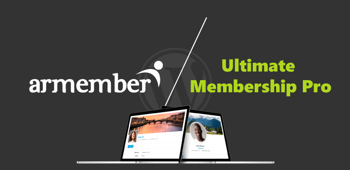 ARMember Vs Ultimate Membership Pro: Which One Is The Best?
