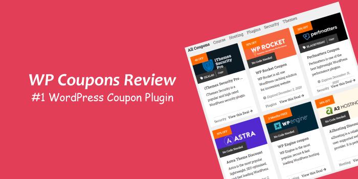WP Coupons Review (2021): The Best WordPress Coupon Plugin