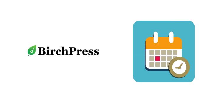 Birchpress Scheduler Review: WordPress Appointment Booking Plugin