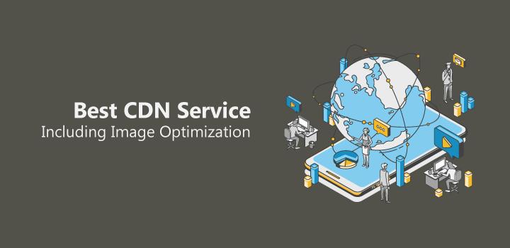 6 Top CDN Providers Including Free Image CDN Service for WordPress