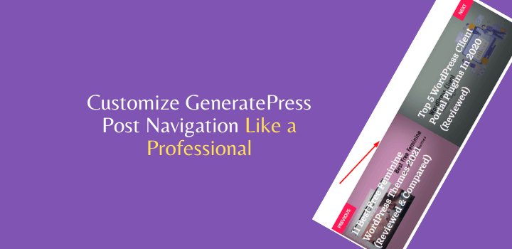 How to Customize Post Navigation In GeneratePress Theme?