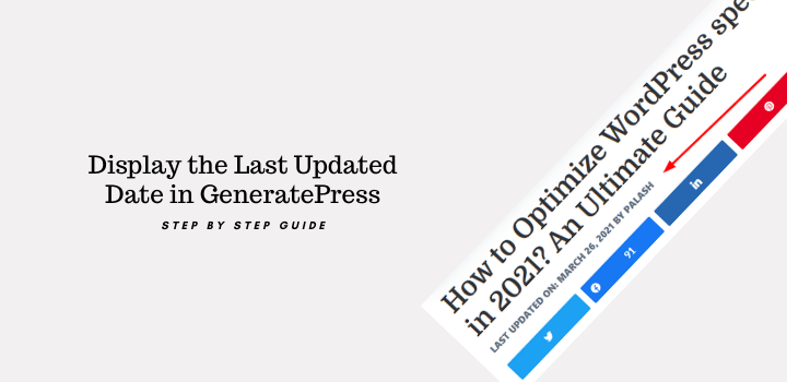 How to Display the Last Updated Date in GeneratePress?