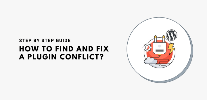 How to Find Plugin Conflicts in WordPress?