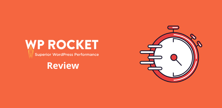 WP Rocket Review (2021): A Speed Booster For Your WordPress Site!