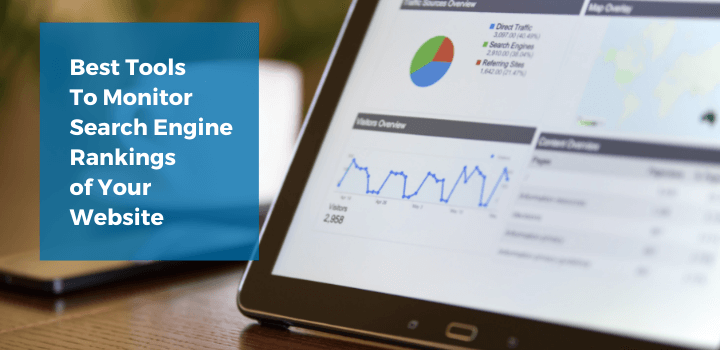 5 Tools To Monitor Search Engine Rankings of Your Website