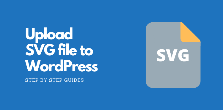 How to Upload SVG to WordPress: (Two Easy Methods)