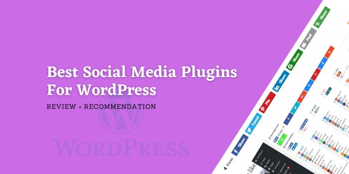 5 Best Social Media Plugins For WordPress