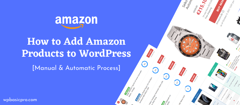 how to add amazon products to WordPress